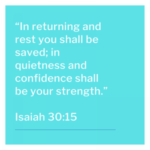 Isaiah 30:15 text on a blue screen