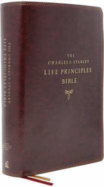 NASB Charles F. Stanley Life Principles Bible Second Edition Burgundy Leathersoft 9780785226031